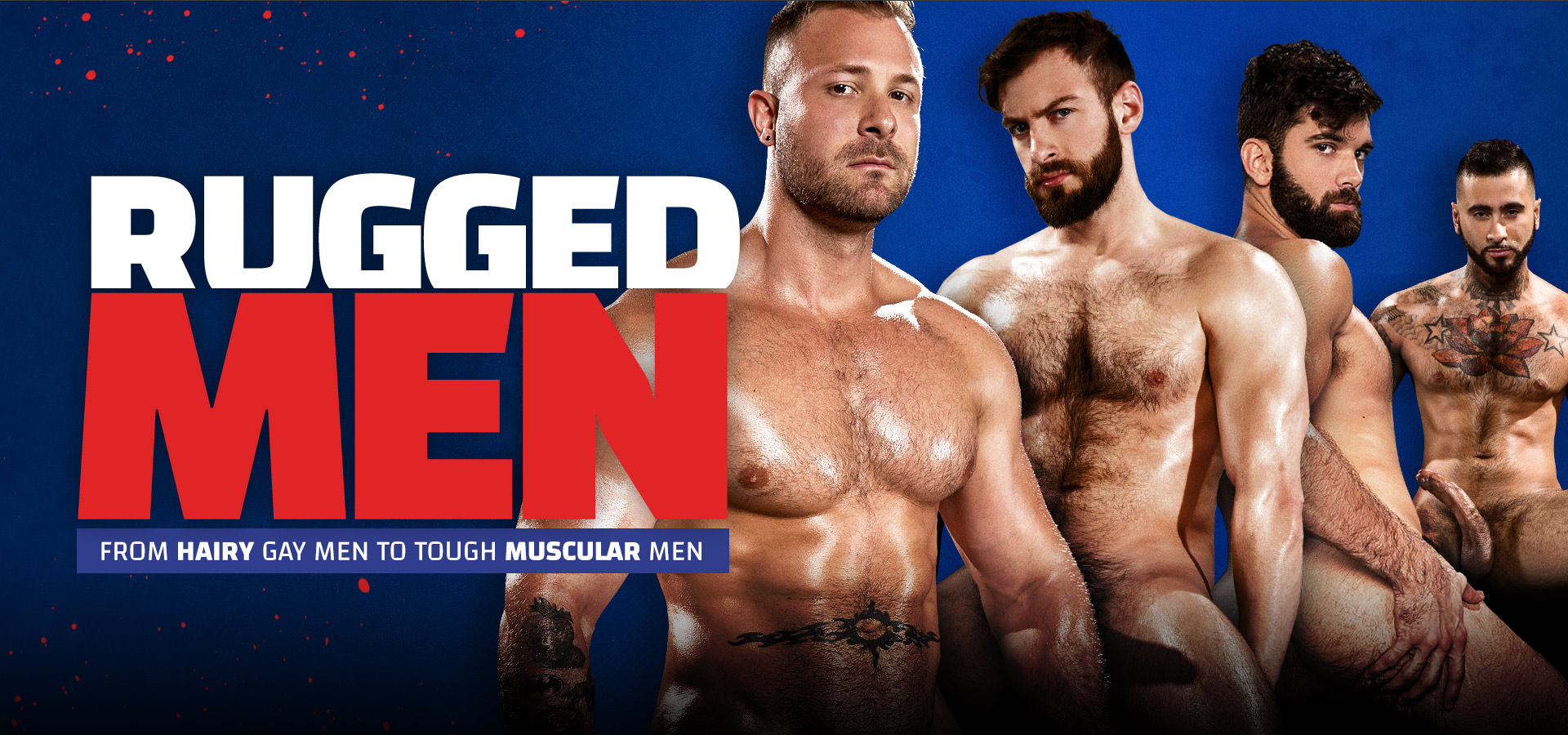 From hairy gay men to tough muscular men